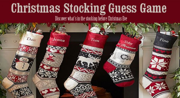 Stocking guessing game.