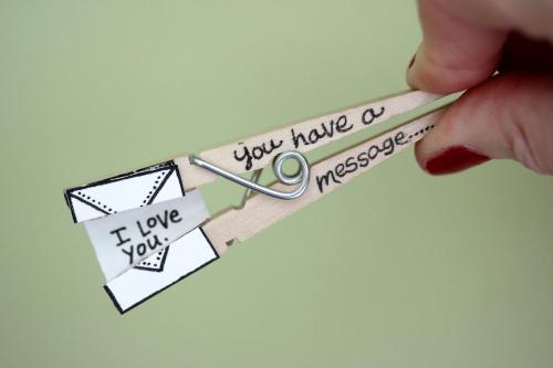 Cloth pin messages idea.