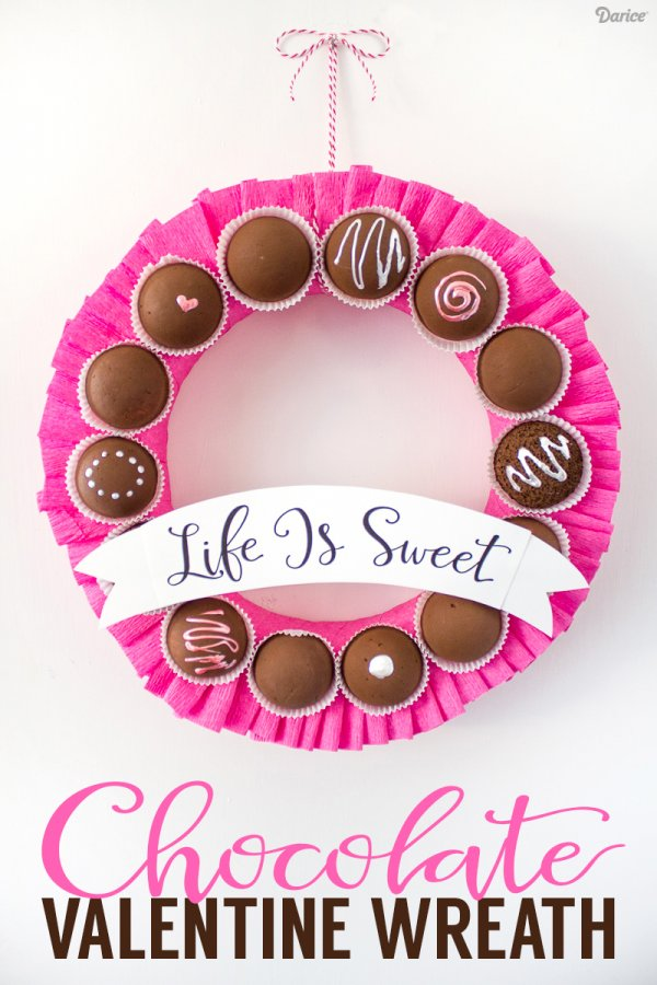 Life is simple chocolate wreath for Valentine's day.