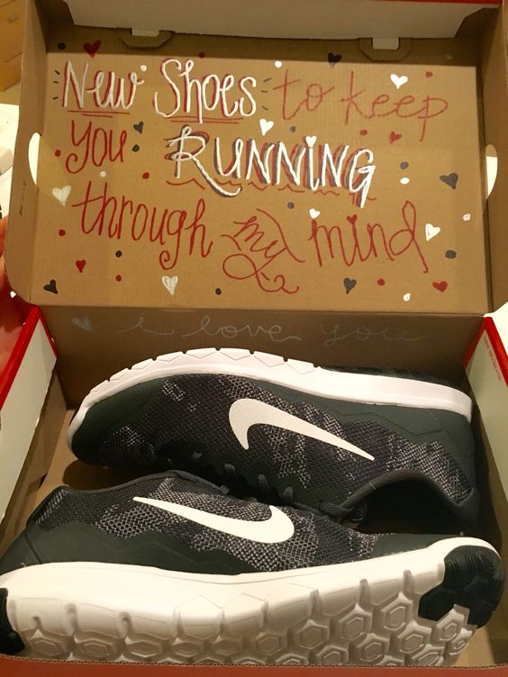 Shoes for husband to keep him running through your mind.