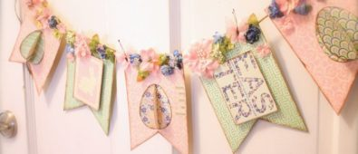 Chic Easter Banner with Petaloo and Authentique.
